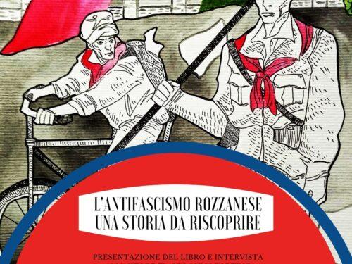 """Presentazione del libro della sezione """"L'antifascismo rozzanese, una storia da riscoprire"""""""